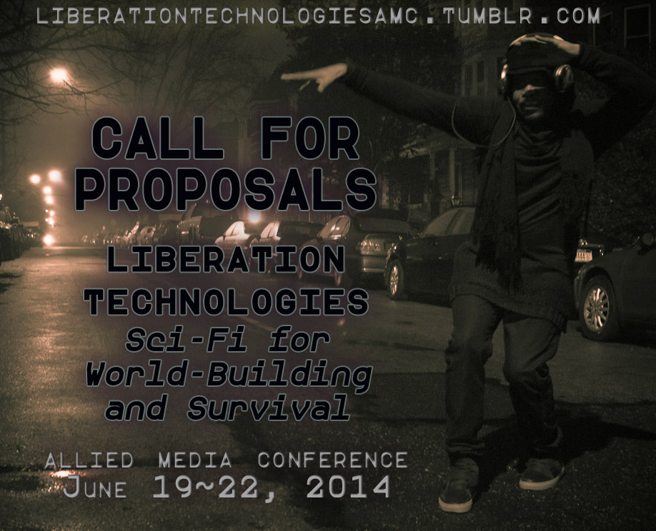 call for proposals to the allied media conference 2014