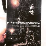 BLACK QUANTUM FUTURISM BOOKS OUT IN THE WORLD