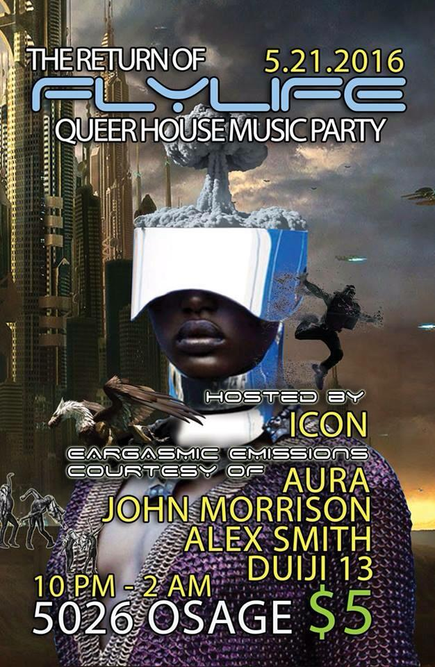 FLY LIFE: queer house music party